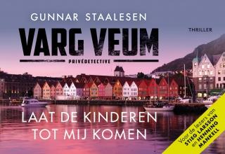 Gunnar Staalesen , Varg Veum. Laat de kinderen tot mij komen