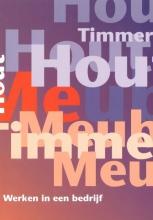 Stichting Hout en Meubel Naslagwerk Werken in een bedrijf Niveau 2,3,4