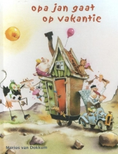 Marius van Dokkum Opa Jan gaat op vakantie