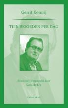 Gerrit Komrij , Tien woorden per dag