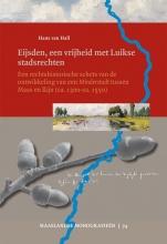 Hans van Hall Maaslandse monografieen Eijsden, een vrijheid met Luikse stadsrechten