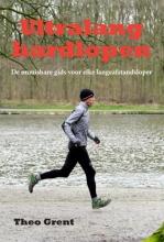 Theo  Grent Ultralang hardlopen