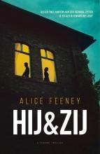 Alice Feeney , Hij & zij
