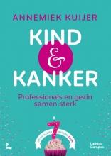 Annemiek Kuijer , Kind & Kanker