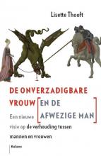 Lisette  Thooft De Onverzadigbare Vrouw (en de Afwezige Man)