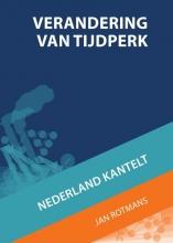 Jan  Rotmans, Martijn Jeroen  Linden, Helen  Toxopeus, Sandra  Verbruggen Verandering van tijdperk