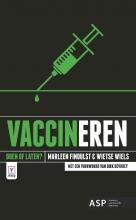 Wietse Wiels Marleen Finoulst, Vaccineren