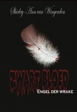 Shirley-ann van Wingerden Zwart bloed - engel der wrake