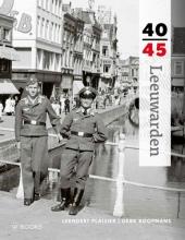 Gert Koopmans Leendert Plaisier, Leeuwarden 40-45