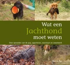 Paul de Vos Wat een jachthond moet weten