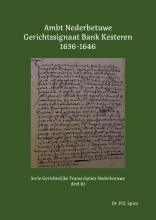 P.D.  Spies Ambt Nederbetuwe Gerichtssignaat Kesteren 1636-1646