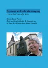 Zuster Paula Paauw , De straat als brede kloostergang