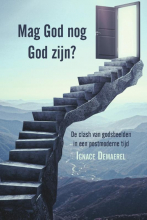 Ignace Demaerel , Mag God nog God zijn?