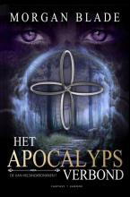 Morgan Blade , Het Apocalypsverbond (Hardcover editie)
