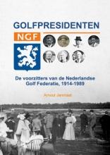 Arnout Janmaat , Golfpresidenten