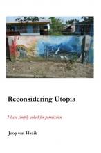 Joop van Hezik Reconsidering Utopia
