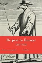 M. Boshart , De pest in Europa 1347-1352