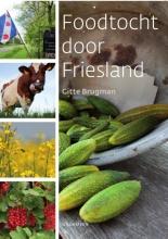 Gitte Brugman , Foodtocht door Friesland
