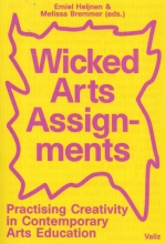 Melissa Bremmer Emiel Heijnen, Wicked Arts Assignments