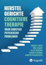 Aaron P. Brinen Aaron T. Beck  Paul Grant  Ellen Inverso, Herstelgerichte cognitieve therapie bij ernstige psychische problemen