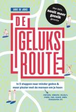 Anne de Jong , De geluksroute