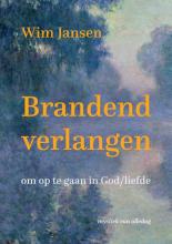 Wim Jansen , Brandend verlangen