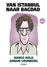 Arnon Grunberg , Van Istanbul naar Bagdad