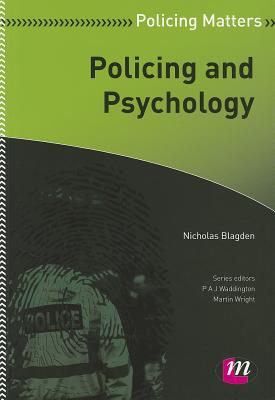 Nicholas Blagden,Policing and Psychology
