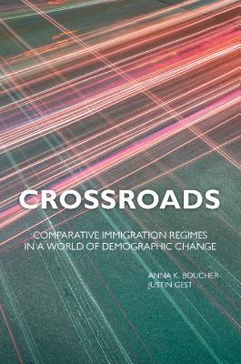 Anna K. (University of Sydney) Boucher,   Justin (George Mason University, Virginia) Gest,Crossroads