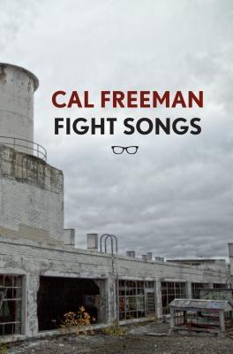 Cal Freeman,Fight Songs