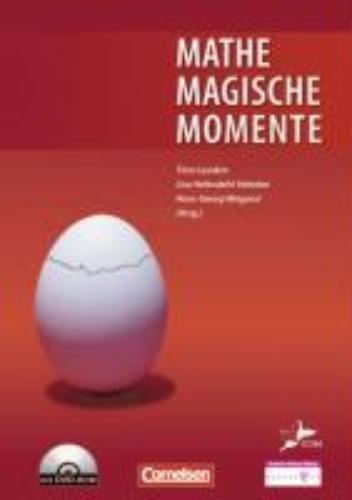 Weigand, Hans-Georg,   Leuders, Timo,   Hefendehl-Hebeker, Lisa,Didaktische Literatur Mathematik. Mathemagische Momente