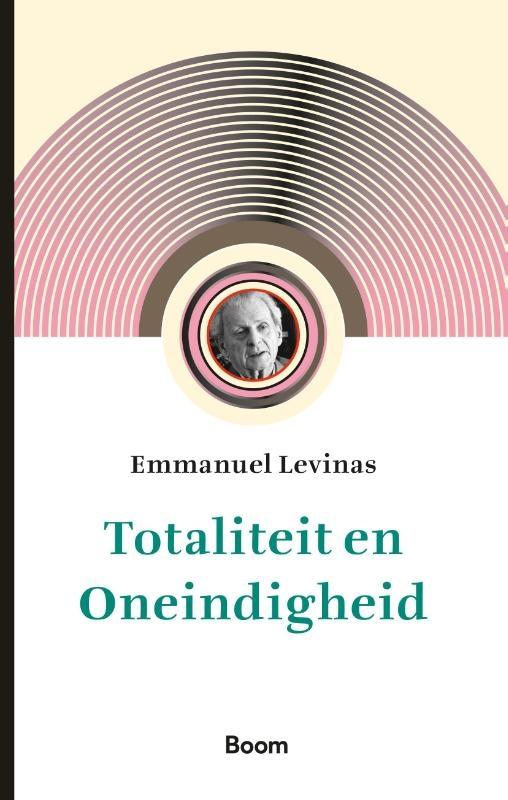 Emmanuel Levinas,Totaliteit en Oneindigheid