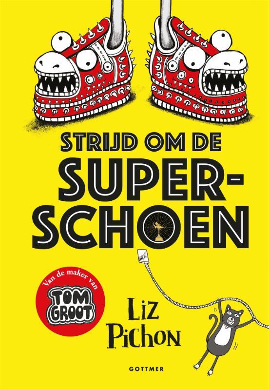 Liz Pichon,Strijd om de superschoen