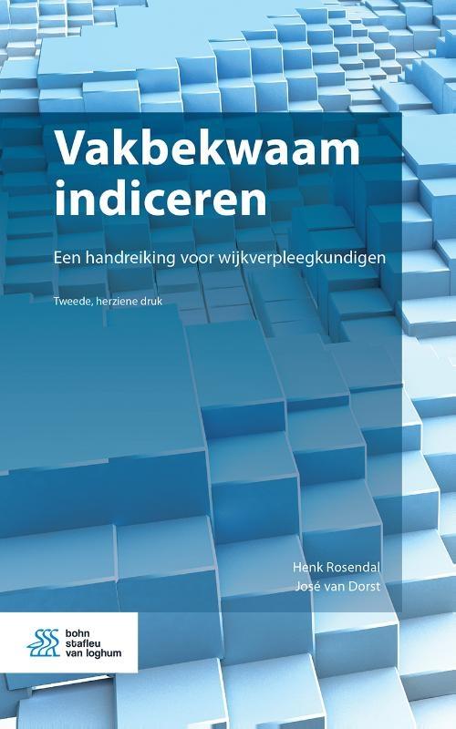 Henk  Rosendal, José van Dorst,Vakbekwaam indiceren