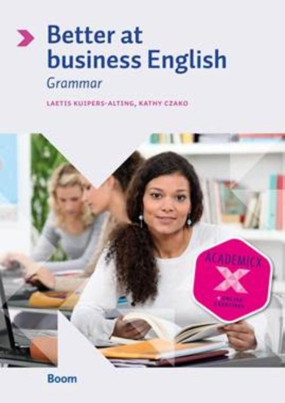 Laetis Kuipers-Alting, Kathy Czako,Better at business English