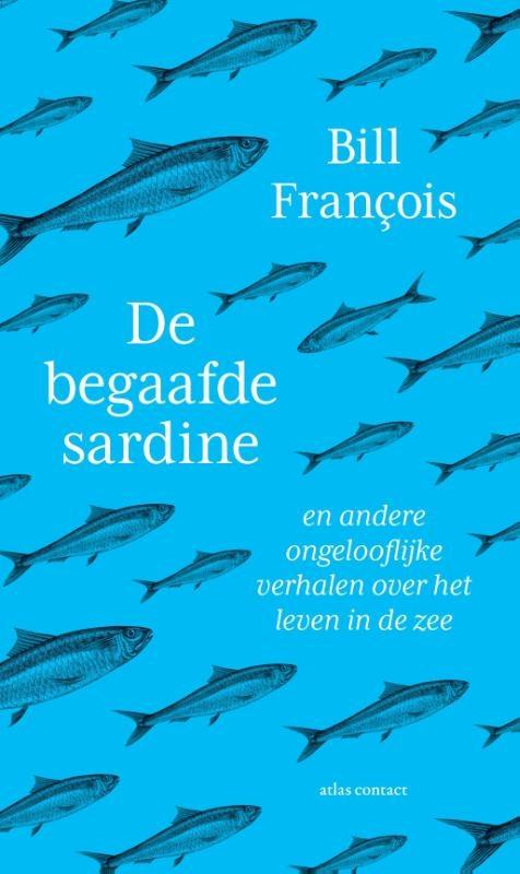 Bill François,De begaafde sardine