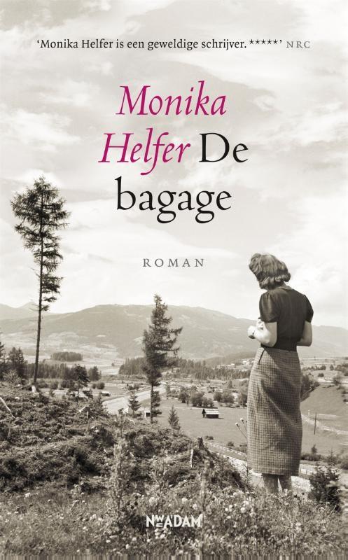 Monika Helfer,De bagage