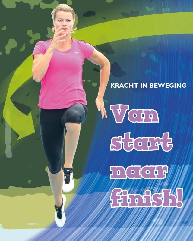 Angela Royston,Van start naar finish!