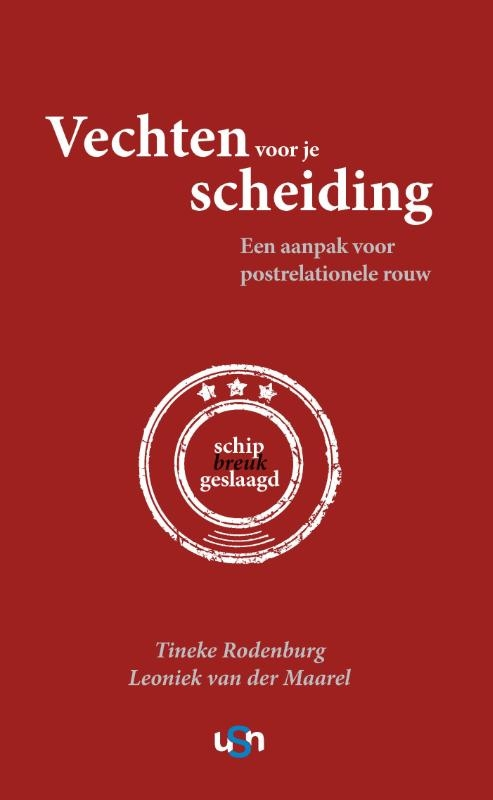 Tineke Rodenburg, Leoniek van der Maarel,Vechten voor je scheiding, schipbreuk geslaagd