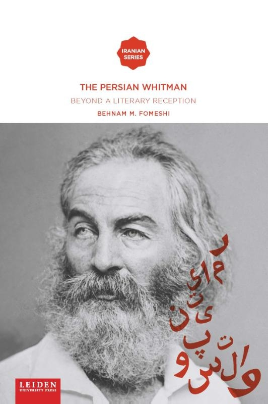 Behnam M. Fomeshi,The Persian Whitman