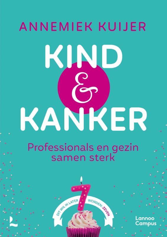 Annemiek Kuijer,Kind & Kanker