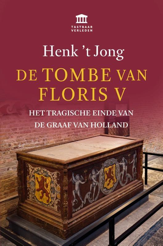 Henk `t Jong,De tombe van Floris V