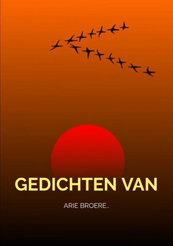 Arie Broere,Gedichten..