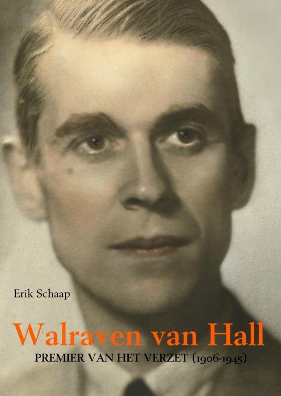 Erik Schaap,Walraven van Hall