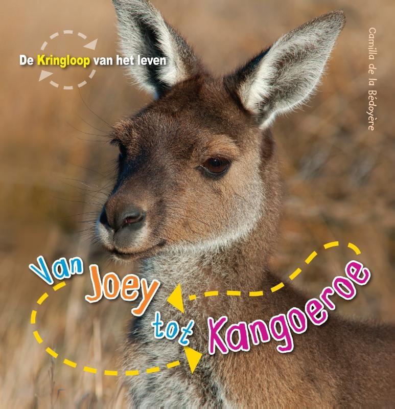 Camilla de la Bedoyere,Van Joey tot kangoeroe