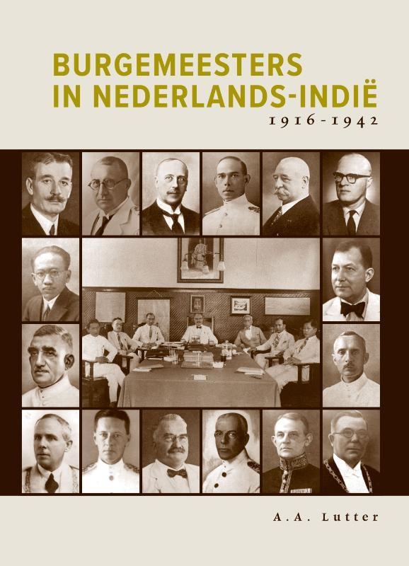 A.A. Lutter,Burgemeesters in Nederlands-Indië 1916-1942