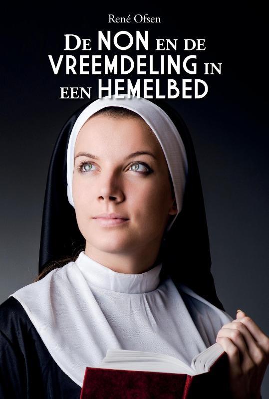 René Ofsen,De non en de vreemdeling in een hemelbed