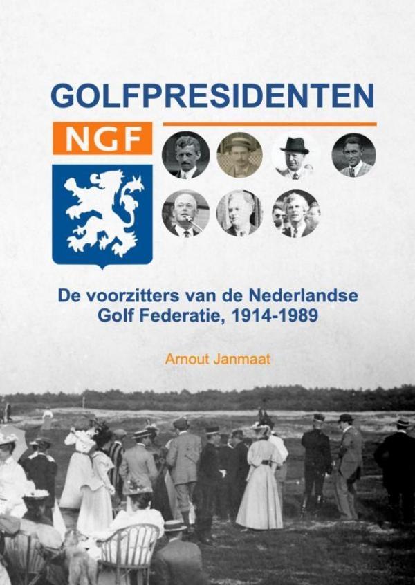 Arnout Janmaat,Golfpresidenten