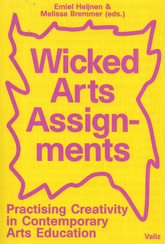 Emiel Heijnen, Melissa Bremmer,Wicked Arts Assignments