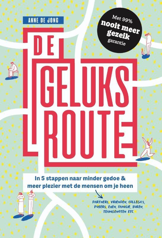 Anne de Jong,De geluksroute